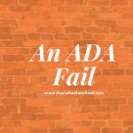 An ADA Fail